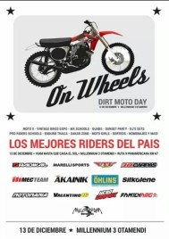 DIRT MOTO DAY:ON WHEELS  -13 DE DICIEMBRE / MILLENIUM 3