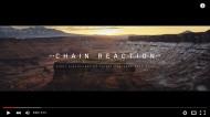 """VIDEOS:  """"CHAIN REACTION"""""""